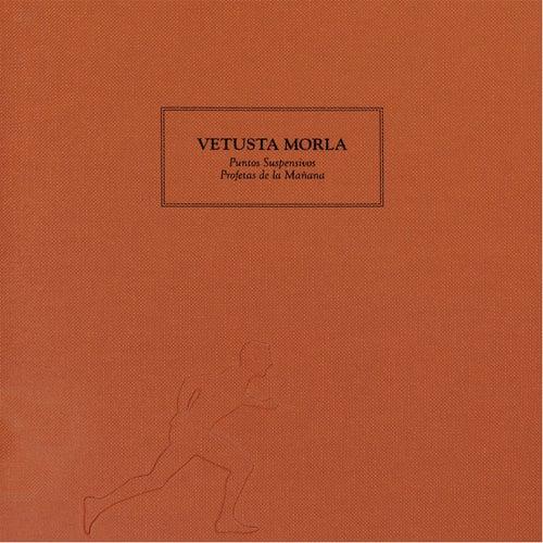 Puntos Suspensivos / Profetas de la Mañana de Vetusta Morla