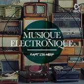 Musique Electronique Part Dix-Neufe by Various Artists