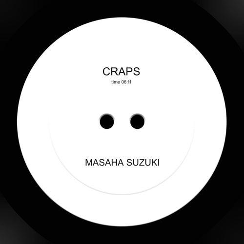 Craps by Masaha Suzuki