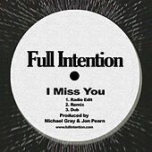 I Miss You by Full Intention