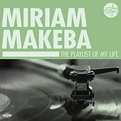 The Playlist Of My Life! de Miriam Makeba