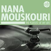 The Playlist Of My Life! von Nana Mouskouri