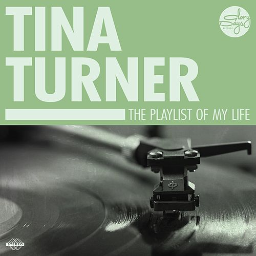 The Playlist Of My Life! de Tina Turner