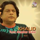 Tumi Akasher Buke de Khalid