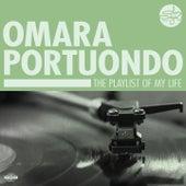 The Playlist Of My Life! de Omara Portuondo