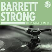 The Playlist Of My Life! by Barrett Strong