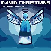 The Continued Collection Vol. 3 by David Christians