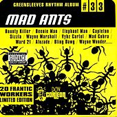 Greensleeves Rhythm Album #33: Mad Ants von Various Artists