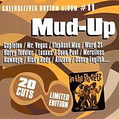 Greensleeves Rhythm Album #11: Mud-Up von Various Artists