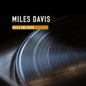 Miles and more von Miles Davis