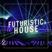 Futuristic House, Vol. 03 von Various Artists