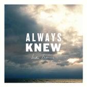 Always Knew by Luke Francis