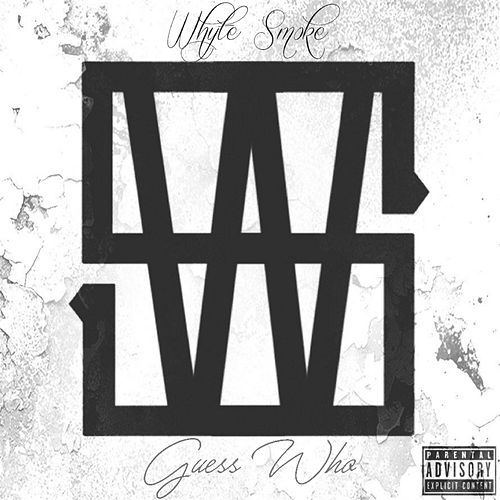 Guess Who by Whyte Smoke
