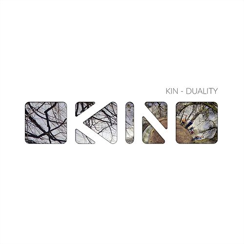 Duality by The Kin