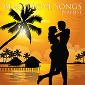 Beach Love Songs Playlist by Various Artists