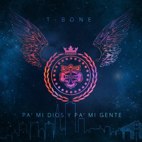 Pa' mi Dios y pa' mi gente by T-Bone