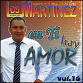 En Ti Hay Amor, vol.16 de Los Hermanos Martinez de El Salvador