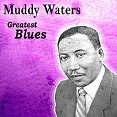 Greatest Blues di Muddy Waters