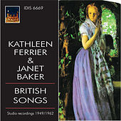 Kathleen Ferrier & Janet Baker Sing British Songs (Recorded 1949-1962) de Various Artists