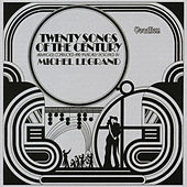 Twenty Songs of the Century by Michel Legrand