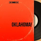 Oklahoma! (Mono Version) by Various Artists