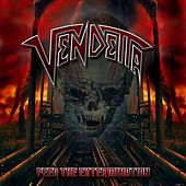 Feed the Extermination by VENDETTA