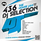 DJ Selection 436 - The House Jam > Part 135 di Various Artists