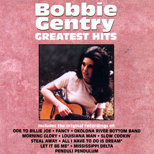 Greatest Hits by Bobbie Gentry