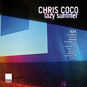Lazy Summer by Chris Coco by Various Artists