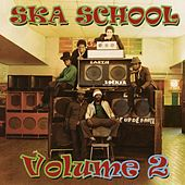 Ska School, Vol. 2 de Various Artists