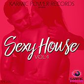 Sexy House, Vol. 4 by Various Artists