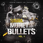Money or Bullets, Vol. 1 by Gama