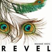 Revel by Branimir Krstic