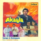 Akayla (With Dialogues) (Original Motion Picture Soundtrack) von Various Artists