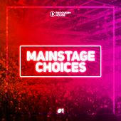 Mainstage Choices, Vol. 1 di Various Artists