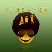 Funk-Ism by Udo