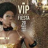VIP Fiesta (20 Party House Tunes), Vol. 2 de Various Artists