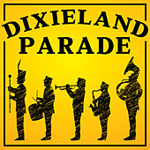 Dixieland Parade by Various Artists