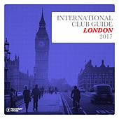 International Club Guide London 2017 von Various Artists