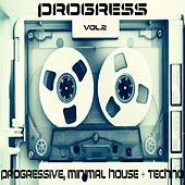 Progress Vol.2 (Progressive, Minimal House And Techno) von Various Artists