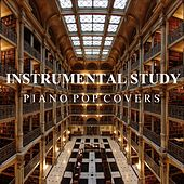 Instrumental Study: Piano Pop Covers by Study Music