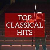 Top Classical Hits by Various Artists