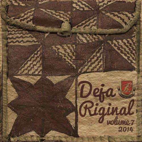 Deja Riginal, Vol. 7 by Various Artists