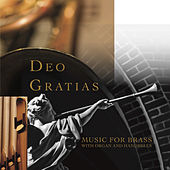 Deo Gratias: Music for Brass with Organ & Handbells by The GIA Ensemble