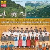 Urchigi Kläng vo Bärg und Tal by Various Artists