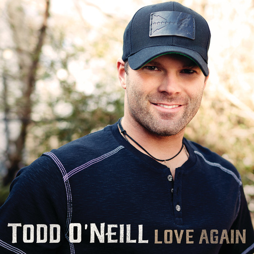 Love Again by Todd O'Neill