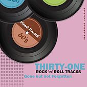 31 Rock 'N' Roll Tracks; Gone but Not Forgotten von Various Artists