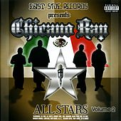 Chicano Rap Allstars Volume 2 by Various Artists