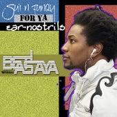 Su'in Funqy for Ya Ear-Nostrils by Legend da Beatslaya