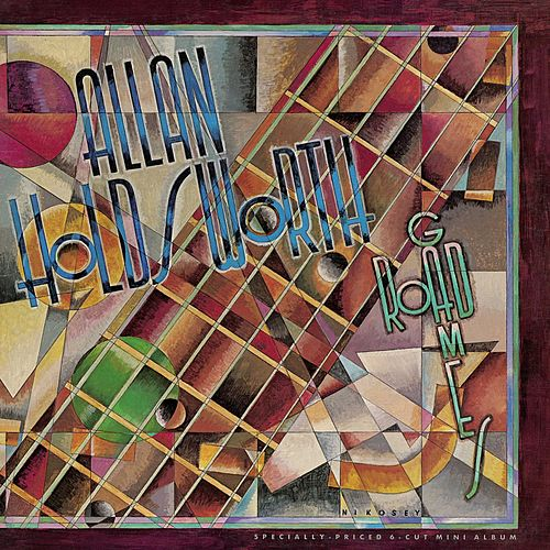 Road Games (Remastered) by Allan Holdsworth
